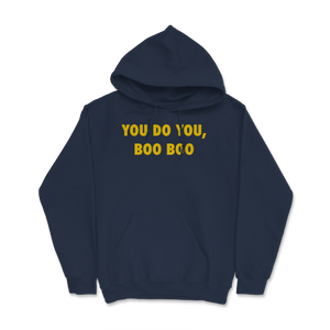 You Do You, Boo Boo Hoodie - Libertarian Candidates News and Merchandise