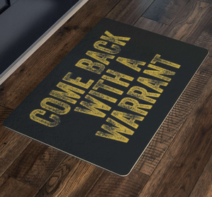 Come Back With A Warrant Doormat - Libertarian Candidates