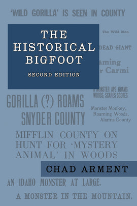 The Historical Bigfoot, 2nd edition