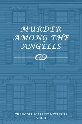 Murder Among the Angells