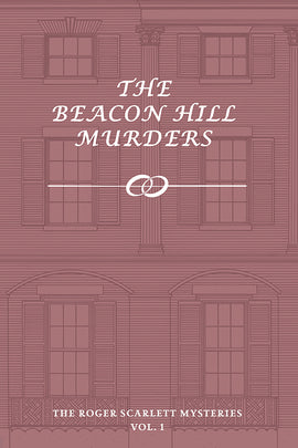 Scarlett: The Beacon Hill Murders