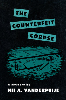 Vanderpuije: The Counterfeit Corpse