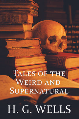 Tales of the Weird and Supernatural