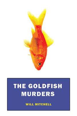 The Goldfish Murders