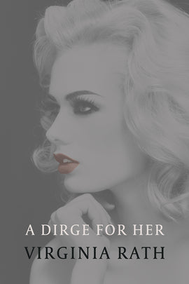 A Dirge for Her