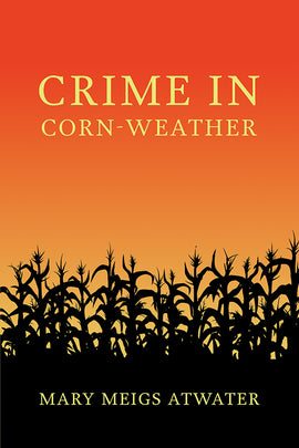 Crime in Corn-Weather