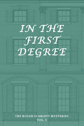 In the First Degree