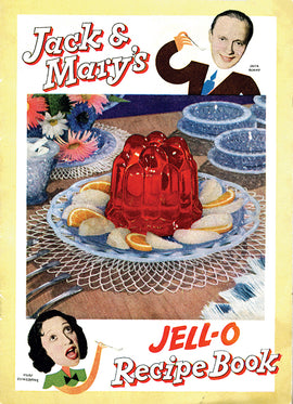Jack and Mary's Jell-o Recipe Book