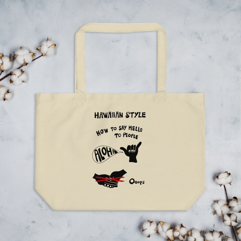 Large organic tote bag Hawaiian Style Hello ハワイで挨拶の仕方トート