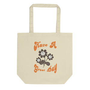 Eco Tote Bag - Have A Great Day  良い1日を!トートバック (S)
