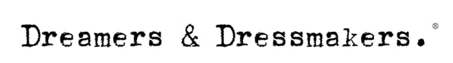 Dreamers & Dressmakers