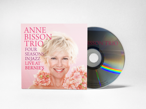 Anne Bisson Trio - Four Seasons in Jazz - Live at Bernie's - CD