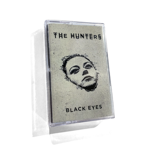 The Hunters - Black Eyes - Cassette