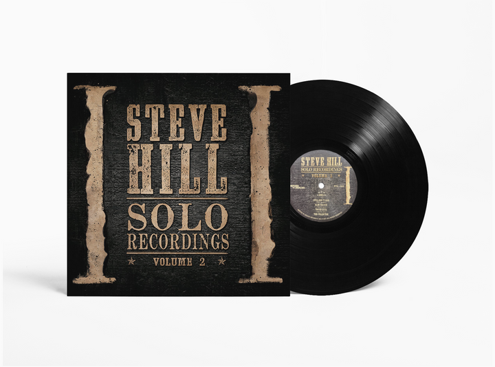 Steve Hill Solo Recordings Volume 2 - Vinyl Record