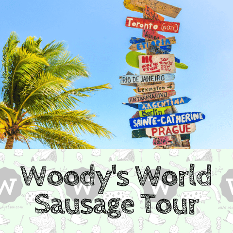 Woodys World Sausage Tour - Woody's Free Range Farm
