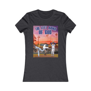 The Left Arms of God - Women's Favorite Tee
