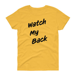 Watch My Back Women's Short-Sleeve T-Shirt