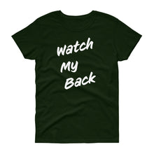 Load image into Gallery viewer, Watch My Back Women's Short-Sleeve T-Shirt