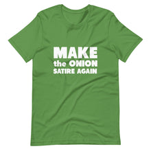 Load image into Gallery viewer, Make The Onion Satire Again Short-Sleeve Unisex T-Shirt