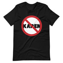 Load image into Gallery viewer, No Karen Short-Sleeve Unisex T-Shirt