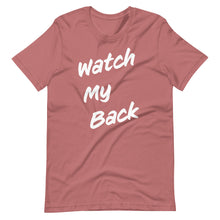 Load image into Gallery viewer, Watch My Back Short-Sleeve Unisex T-Shirt