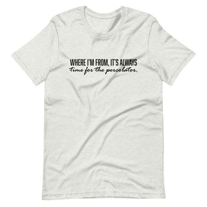 Where I'm From Short-Sleeve Unisex T-Shirt