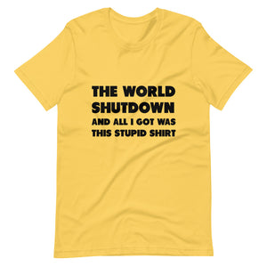 The World Shutdown Short-Sleeve Unisex T-Shirt