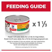 Load image into Gallery viewer, Hill's Science Diet Kitten Tender Chicken Dinner Canned Cat Food 156g