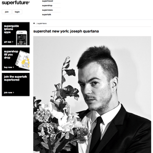 SUPERFUTURE:  Superchat New York: Joseph Quartana
