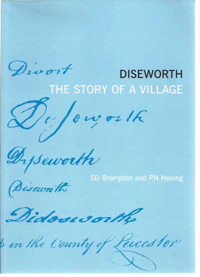 Diseworth Story of a Village