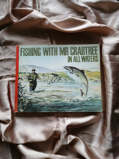 Fishing With Mr Crabtree in All Waters - Old Curiosity Bookshop