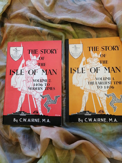 Story of the Isle of Man Vols 1 & 2 C.W. Airne