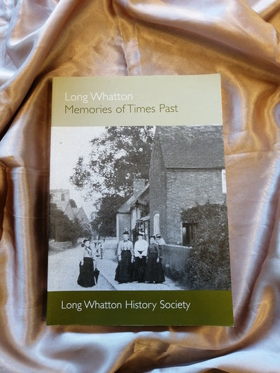 Long Whatton Memories of Times Past - Old Curiosity Bookshop