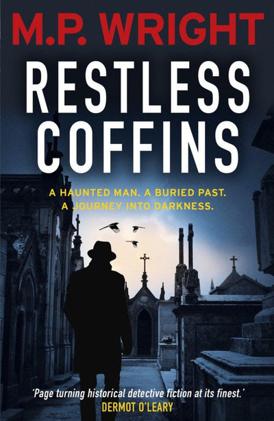 Restless coffins MP Wright