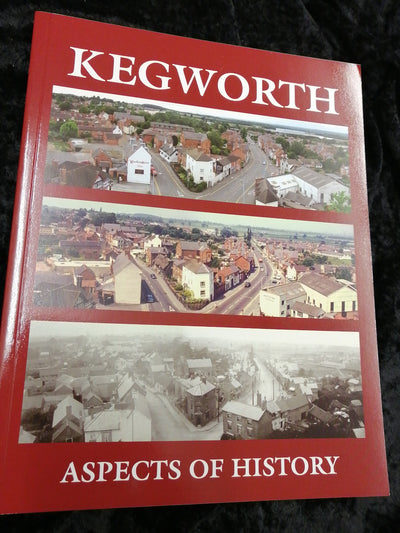 Kegworth: Aspects of History - Old Curiosity Bookshop
