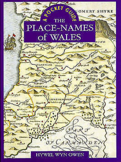 Place Names of Wales A Pocket Guide