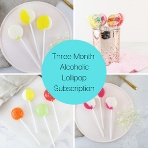 Three Month Alcoholic Lollipop Subscription