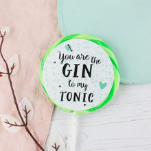 "Load image into Gallery viewer, ""Gin to my tonic"" Gin & Elderflower Giant Lollipop"