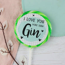 "Load image into Gallery viewer, ""I love you"" Gin & Elderflower Giant Lollipop"