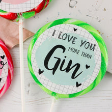 Load image into Gallery viewer, Three Boozy 'I Love You More Than' Lollipops