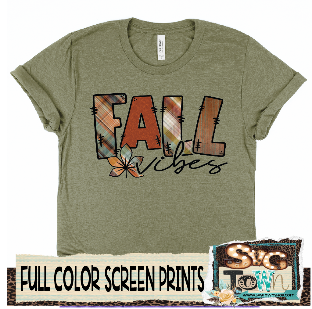 Fall Vibes  -  Full Color Transfer -  Ready to Ship - Ships Next Day