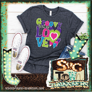VALENTINE'S DAY  -Groovy Kind of Love  - Full Color Transfer - PRE-SALE - SHIPS IN 7-10 DAYS