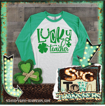 Load image into Gallery viewer, ST PATRICK'S DAY -LUCKY TEACHER-  PRE-SALE - SHIPS IN 7-10 BUSINESS DAYS