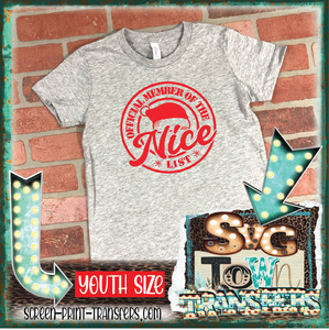 OFFICIAL MEMBER OF THE NICE LIST - YOUTH SIZE - One Color  - READY TO SHIP - IN STOCK - SHIPS NEXT DAY