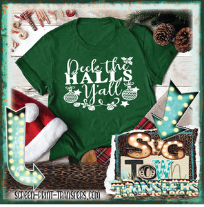 DECK THE HALLS Y'ALL - PRESALE - SHIPS IN 7-10 DAYS
