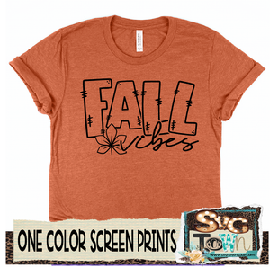 Fall Vibes - One Color - In Stock - Ready to Ship - Ships Next Day