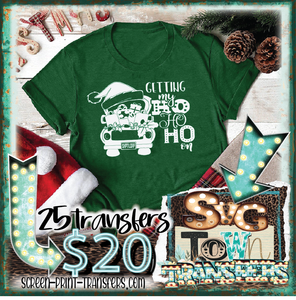 GETTING MY HO HO HO ON - PRESALE - SHIPS IN 10-14 BUSINESS DAYS - PACK OF 25