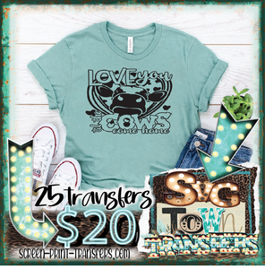 LOVE YOU TILL THE COWS COME HOME  - PRESALE - SHIPS IN 10-14 BUSINESS DAYS - PACK OF 25