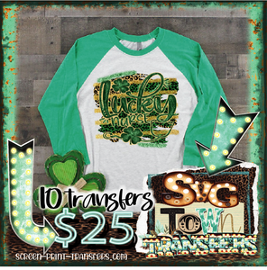 ST PATRICK'S DAY -LUCKY NURSE  - Full Color Transfer -  PRE-SALE - SHIPS IN 7-10 BUSINESS DAYS - PACK OF 10
