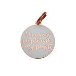 Pet ID Tag - Have Your People - White